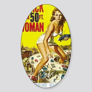 Attack of the 50 Foot Woman Poster Sticker (Oval)