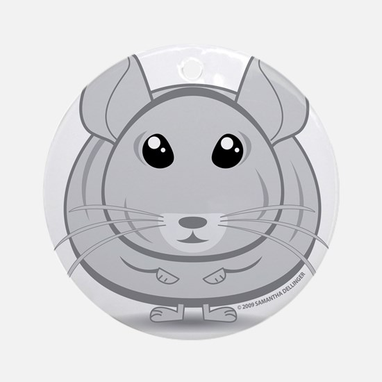 Life is great...Chinchillas make it Round Ornament