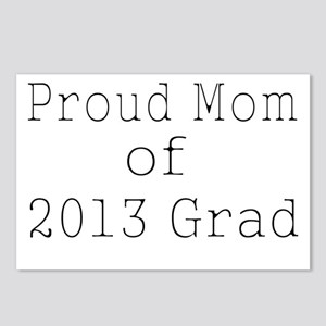 Proud Mom of 2013 Grad-wh Postcards (Package of 8)