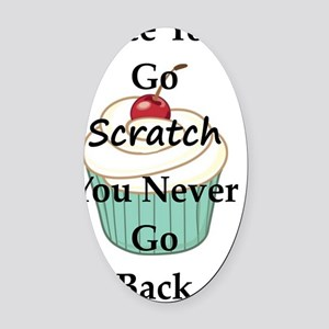 Going Scratch Oval Car Magnet