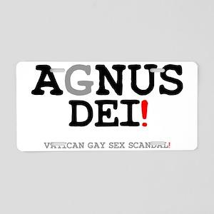 AGNUS DEI - VATICAN GAY SEX Aluminum License Plate