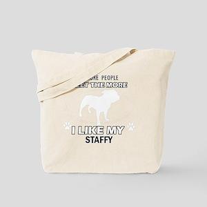 I like my Staffy Tote Bag