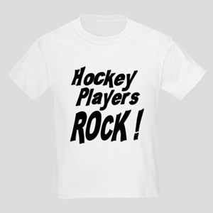 Hockey Players Rock ! Kids Light T-Shirt
