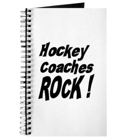 Hockey Coaches Rock ! Journal