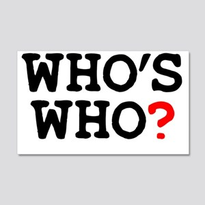WHOS WHO 20x12 Wall Decal