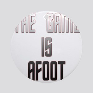 The Game Is Afoot Round Ornament