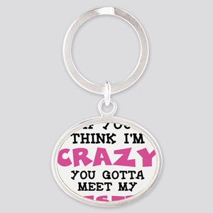 Crazy Sister Oval Keychain