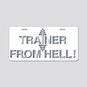 TRAINER FROM HELL! - Fit Me Aluminum License Plate