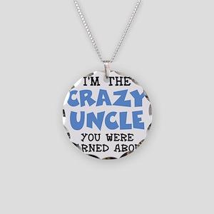 Crazy Uncle Necklace Circle Charm