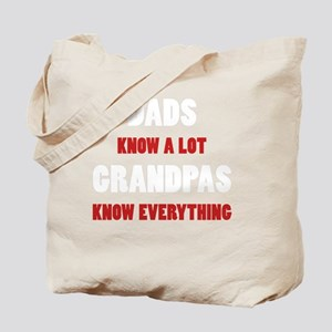 Grandpas Know Everything Tote Bag