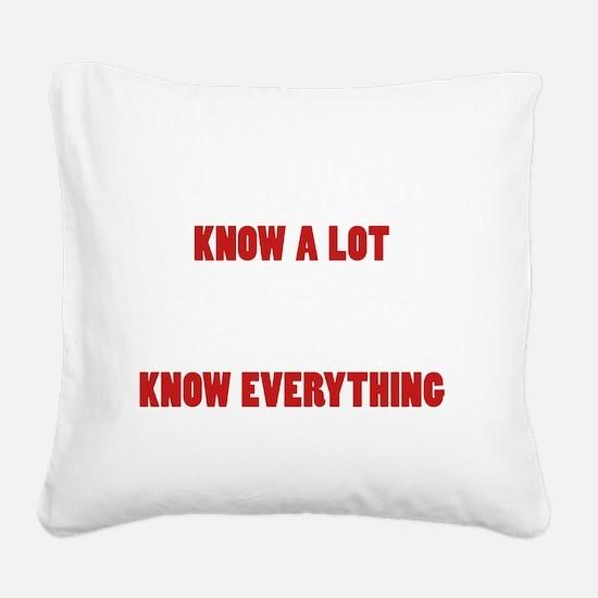 Grandpas Know Everything Square Canvas Pillow