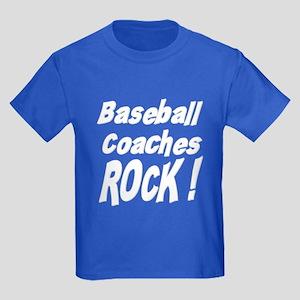 Baseball Coaches Rock ! Kids Dark T-Shirt