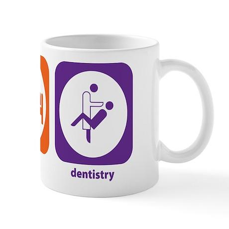 Eat Sleep Dentistry Mug