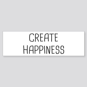 Create Happiness Sticker (Bumper)