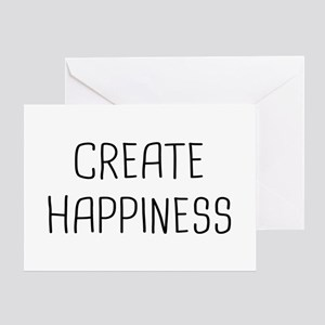 Create Happiness Greeting Card