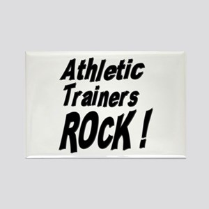Athletic Trainers Rock ! Rectangle Magnet