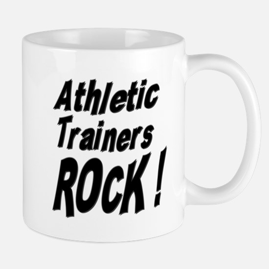 Athletic Trainers Rock ! Mug