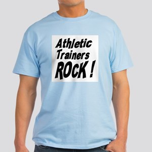 Athletic Trainers Rock ! Light T-Shirt