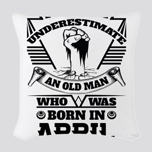 Never Underestimate Old Man Who Was Born April Wov