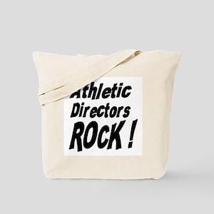 Athletic Directors Rock ! Tote Bag