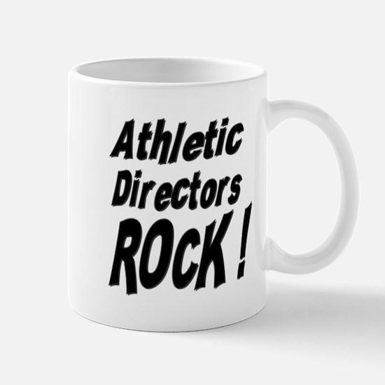 Athletic Directors Rock ! Mug