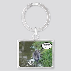 Take my toys and go home Landscape Keychain