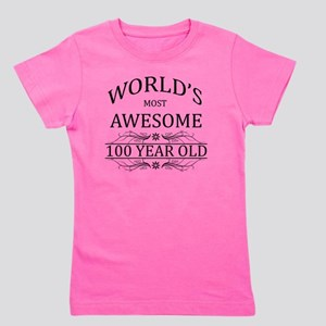 MOST AWESOME BIRTHDAY 100 Girl's Tee
