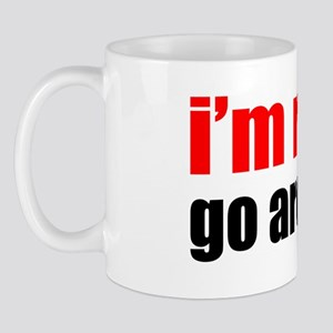Im Retired Go Around Me Mug