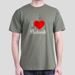 I Love Machiavelli Dark T-Shirt