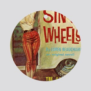 Sin On Wheels Round Ornament