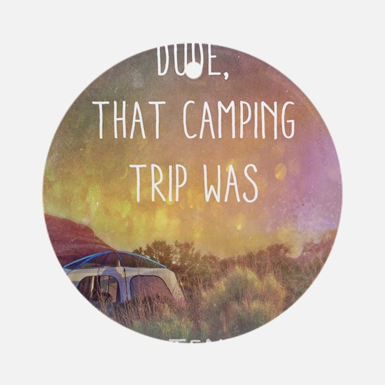 Camping Trip Round Ornament