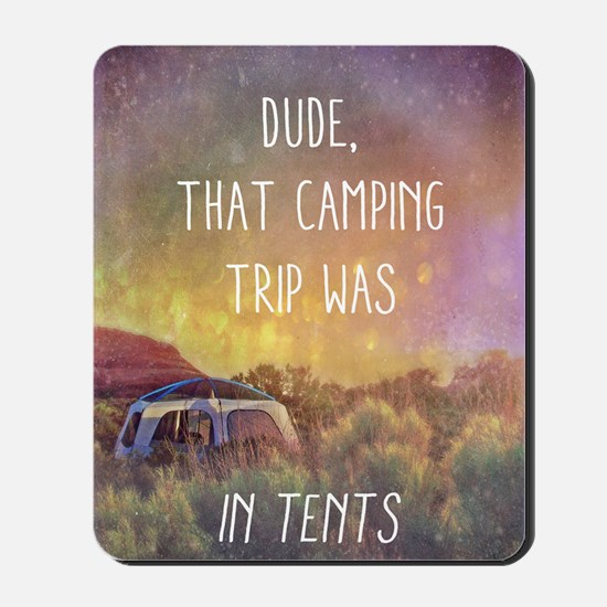 Camping Trip Mousepad