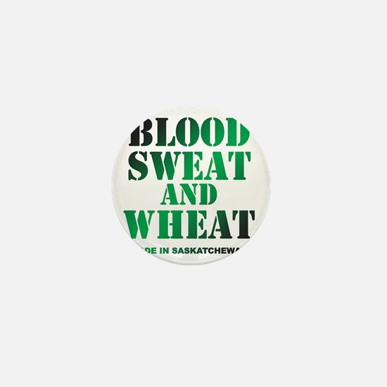 Blood Sweat and Wheat Mini Button