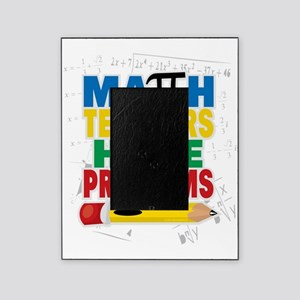 Math Teachers Have Problems Picture Frame