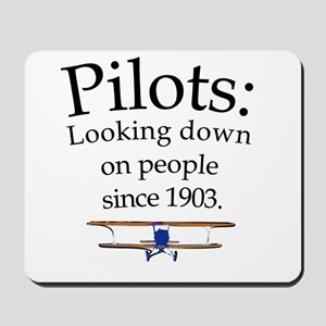 Pilots: Looking down on peopl Mousepad