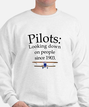 Pilots: Looking down on peopl Sweatshirt