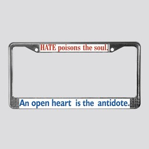 Hate Poisons the Soul License Plate Frame