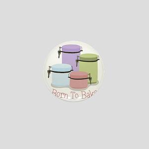 Born To Bake Mini Button