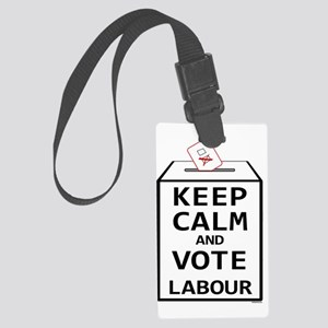Keep Calm  Vote Labour Large Luggage Tag