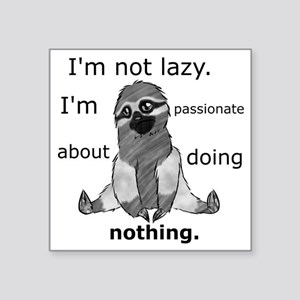 "Lazy sloth Square Sticker 3"" x 3"""