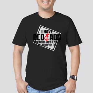 I Have OCD  ADD Men's Fitted T-Shirt (dark)