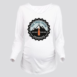 The Trail Show - New Long Sleeve Maternity T-Shirt