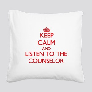 Keep Calm and Listen to the Counselor Square Canva