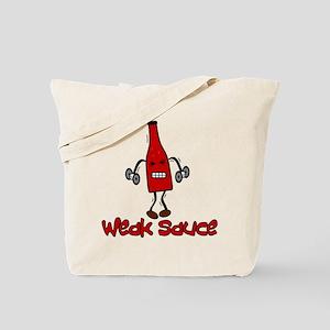 """""""Weak Sauce"""" Tote Bag"""