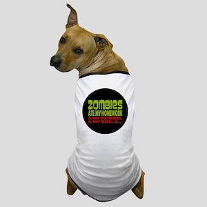 Zombies Ate Homework Dog T-Shirt