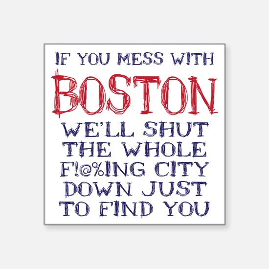 """Dont Mess with Boston Square Sticker 3"""" x 3"""""""