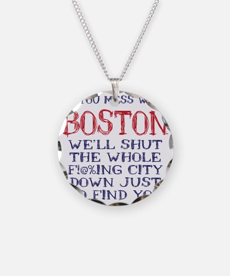 Dont Mess with Boston Necklace