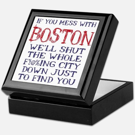 Dont Mess with Boston Keepsake Box