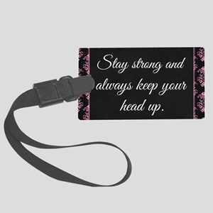 Stay Strong Large Luggage Tag