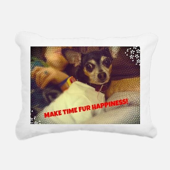 Make Time Fur Happiness Rectangular Canvas Pillow